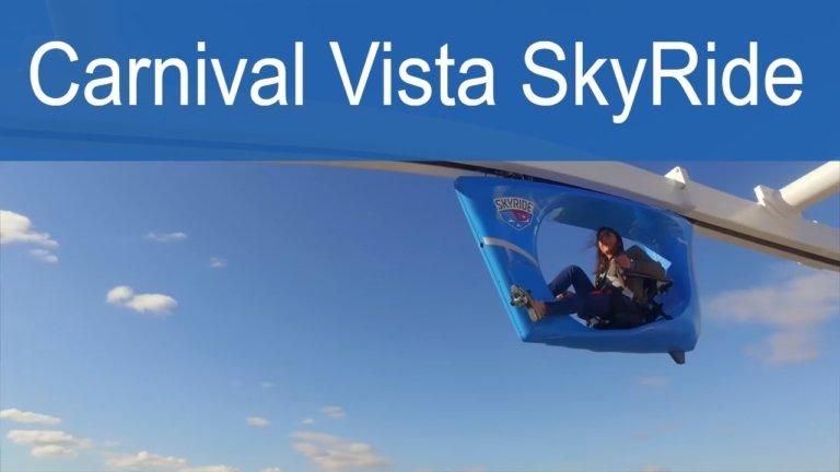 Carnival Vista Sky Ride